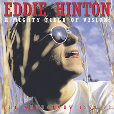 Eddie Hinton - Anthology 1969-93: Mighty Field Of Vision CD