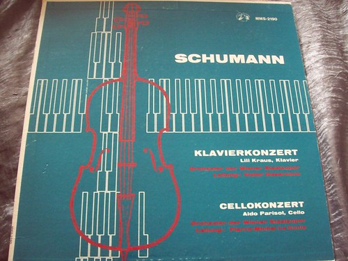Cello SCHUMANN CONCERTO, PARISOT, LILI KRAUS SCHUMANN Piano CTO MMS FRANCE PRESS