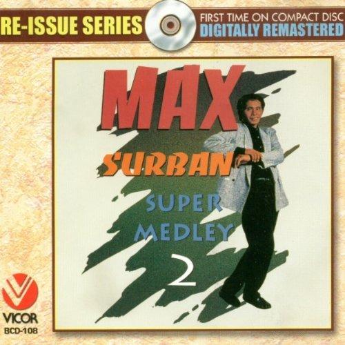 Max Surban - Super Medley 2