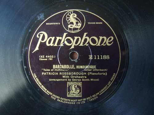 Offenbach - Barcarolle, Humouresque - Tales of Hoffmann - Patricia Rossborough Pianoforte with Orchestra, arr. George Scott-Wood - Parlophone E 11188, XE 4402, Speed 78t shellac