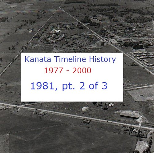 Kanata Timeline History 1981 (part 2 of 3)