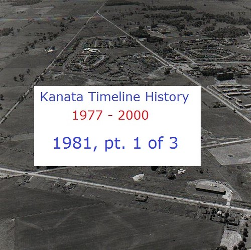 Kanata Timeline History 1981 (part 1 of 3)