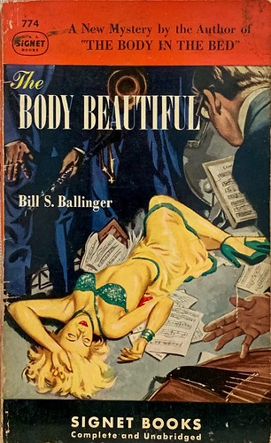 """""""The Body Beautiful"""" by Bill S. Ballinger.  Signet 774 (March 1950). First Printing.  Uncredited Cover Artist"""