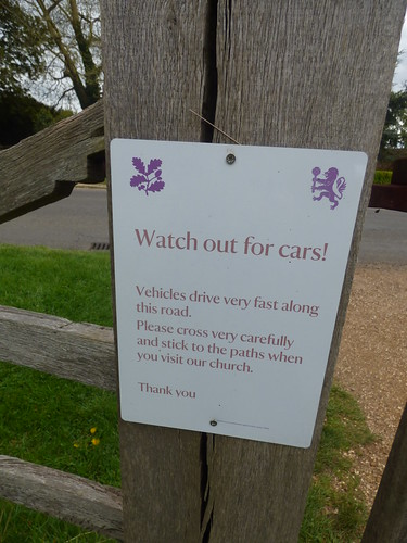 Priory Church of St Mary at Canons Ashby - sign - Watch out for cars!
