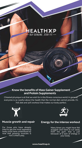 Know The Benifits of Mass Gainer Supplement and Protein Supplements