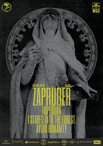 Zapruder | Ropeburn | I Stared Into The Forest | Avoid Humanity Live in B52