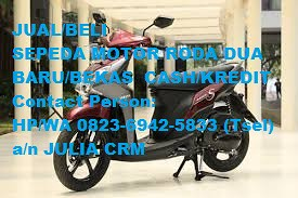 HP/WA 0823-6942-5833 (Tsel) DATA DIJEMPUT...!!! JUAL CASH/CREDIT Sepeda Motor Terbaru Di Indonesia di Medan