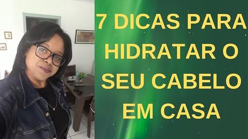 7 DICAS PARA HIDRATAR O SEU CABELO EM CASA