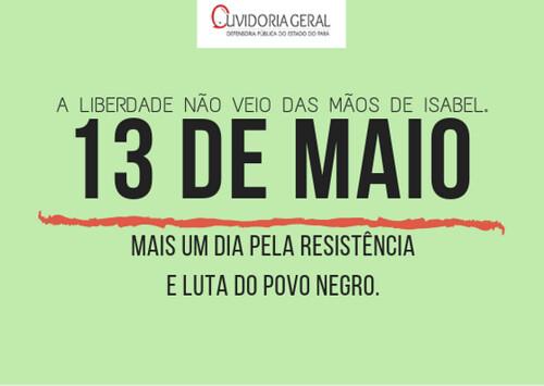13 DE MAIO - NÃO SE COMEMORA