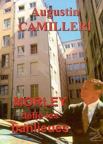 Morley défie les banlieues
