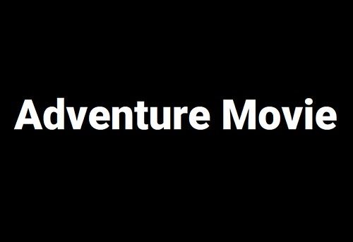 Adventure Movie will become the only film releasing on June 19, 2021