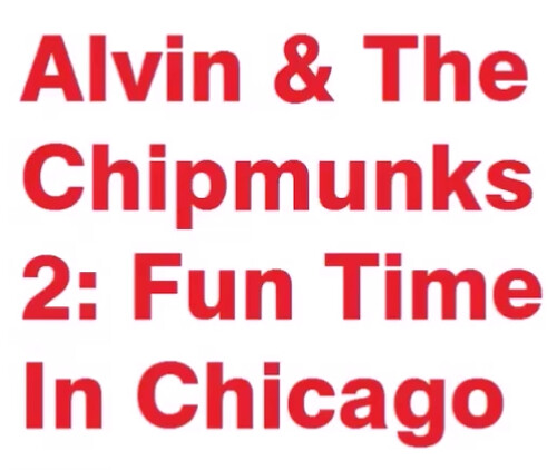 Alvin & The Chipmunks 2 Fun Time In Chicago will become a 2nd film releasing on December 18, 2022