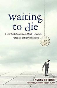 Review: Kenneth Ring – Waiting to Die