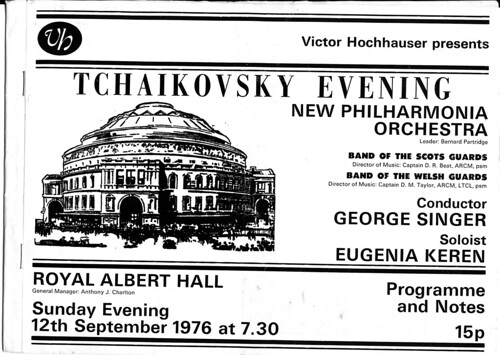 IMG_0068 Tchaikovsky Evening New Philarmonia Orchestra Band of the Scots and Welsh Guards Conductor George Singer Soloist Eugenia Keren Royal Albert Hall London Sunday Evening 12th September 1976