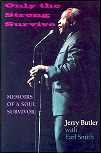 Only the Strong Survive - Memoirs of a Soul Survivor  - 2004 -288 pages