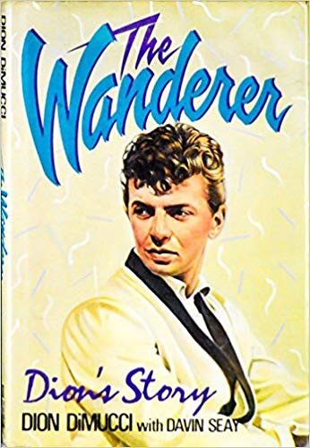 The Wanderer -Dion Di Dimucci Story -1988.jpg - 221 pages