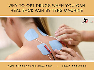 Why to opt drugs when you can heal back by Tens Machine