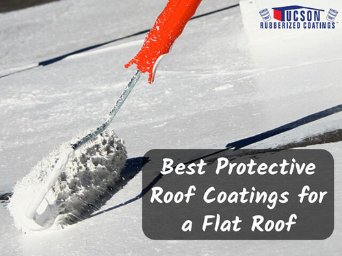 Best Protective Roof Coatings for Flat Roof