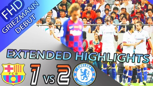 Barcelona vs Chelsea 1 2 Highlights Goals Resumen Goles 2019 HD