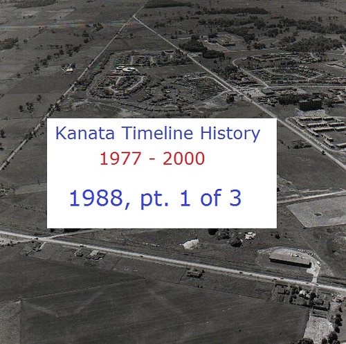 Kanata Timeline History 1988 (part 1 of 3)