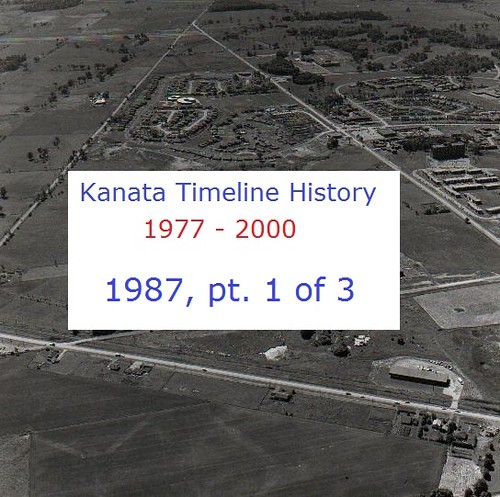 Kanata Timeline History 1987 (part 1 of 3)