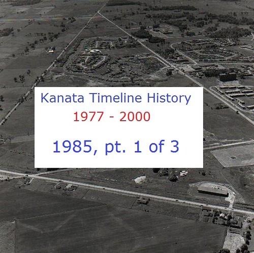 Kanata Timeline History 1985 (part 1 of 3)