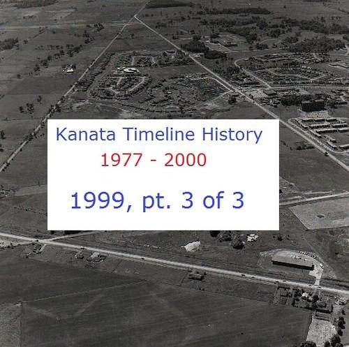 Kanata Timeline History 1999 (part 3 of 3)