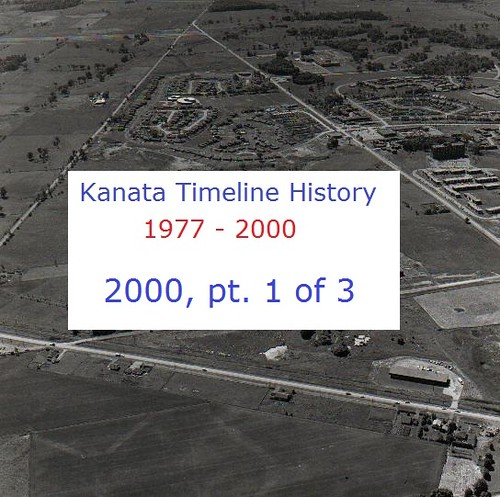 Kanata Timeline History 2000 (part 1 of 3)