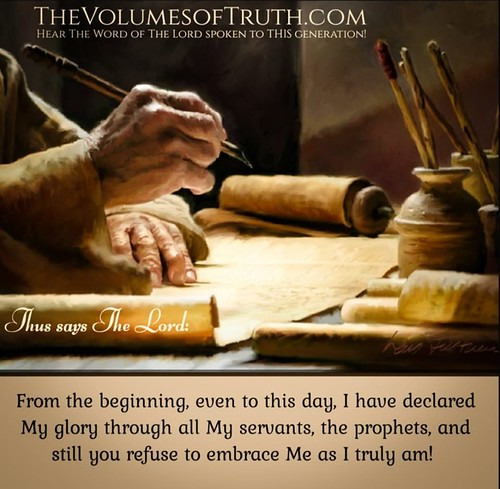 ...You refuse to embrace Me as I truly am! ~ Says The Lord