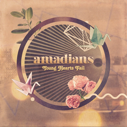 Amadians - Young Hearts Fail