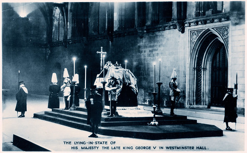 Westminster Hall - King George V Lying in State. And a Lethal Injection.