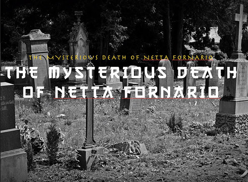 The Mysterious Death of Netta Fornario