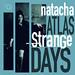 Natacha Atlas - Strange Days