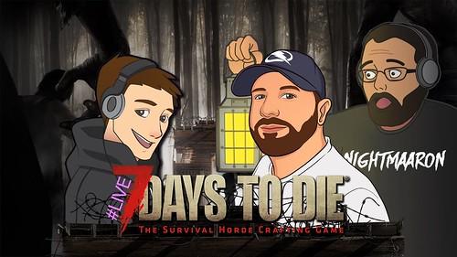 7 Days To Die w/TiB 😬 #16