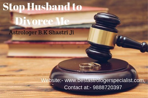 How to Stop Husband to Divorce Me - +91-9888720397
