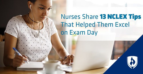 Nurses Share 13 NCLEX Exam Tips That Helped Them on Exam Day
