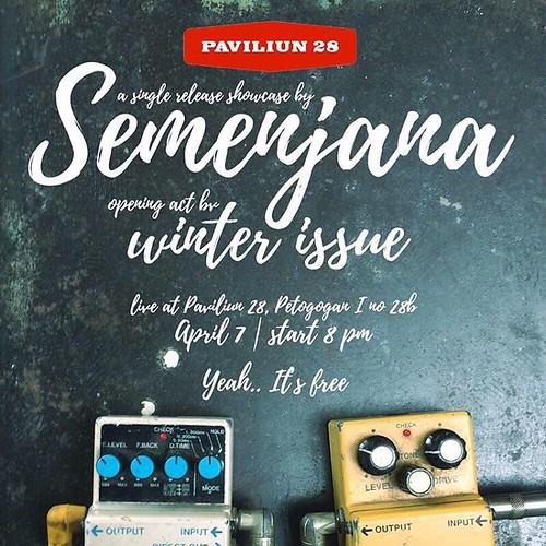 Yuk jumpa dengan Semenjana dan Winter Issue nanti malem di Paviliun 28