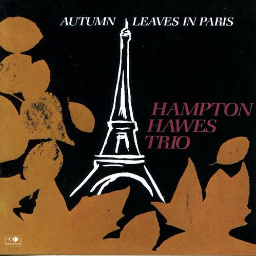 Hampton Hawes Trio:Autumn Leaves in Paris