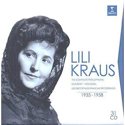 Lili Kraus: The complete Parlophone, Ducretet-Thomson, Les Discophiles Francais