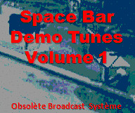 Space Bar Demo Tunes Volume 1