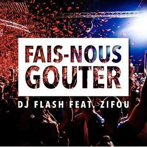 Dj-Flash-Zifou-fais-nous-gouter