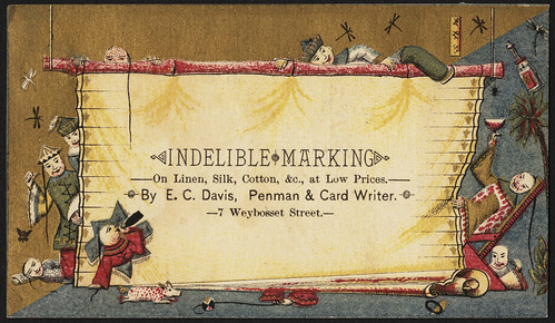 Indelible marking - on linen, silk, cotton &c, at low prices - by E. C. Davis, penman and card writer. 7 Weybosset Street. [front]