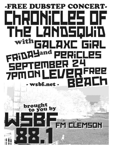 9/24/2010: WSBF FM Clemson brings Chronicles of the Landsquid, Galaxc Girl Friday, and Pericles