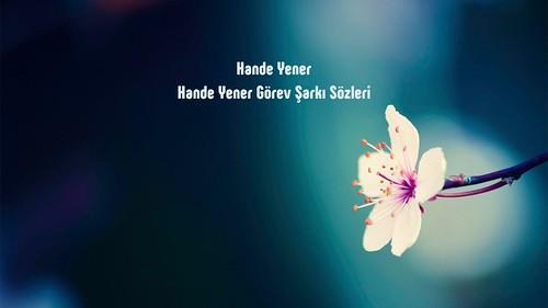Hande Yener Görev sözleri