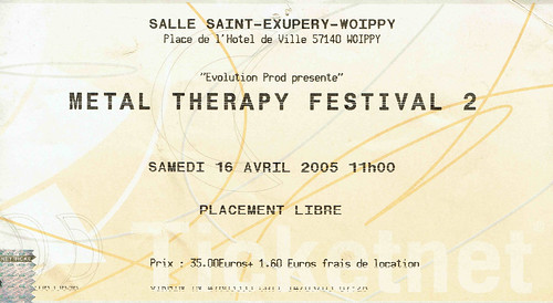METAL THERAPY FESTIVAL 2 SAMEDI 16 AVRIL 2005 SALLE SAINT EXUPERY WOIPPY
