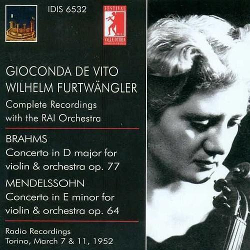 Brahms J. Violin Concerto Op. 77 Mendelssohn Felix Violin Concerto Op. 64 -de Vito- -1952- Gioconda De Vito Idis