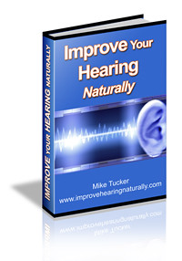 How To Improve Hearing Naturally