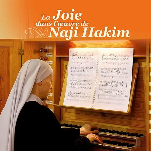 Joie Dans L'œuvre Of Naji Hakim Sœur Marie-veronique Ruyssen Monthabor Music