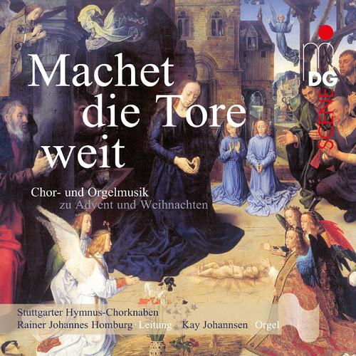 Machet Die Tore Weit Stuttgarter Hymnus-chorknaben Rainer Johannes Homburg Kay Johannsen Mdg