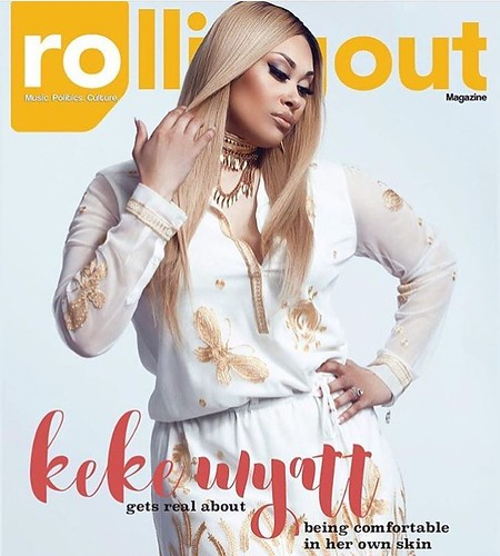 Keke Wyatt shines on the cover of the latest issue of Rolling Out Magazine! Her new album 'Rated Love' is available now! #KekeWyatt #Keke #RollingOut #RollingOutMagazine #RnBDivas #BlackGirlMagic ✨ #RatedLove ❤️ |: @ndeyelasoul for Steed Me